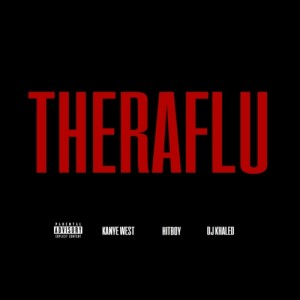 Kanye West - Theraflu Lyrics (feat. DJ Khaled)