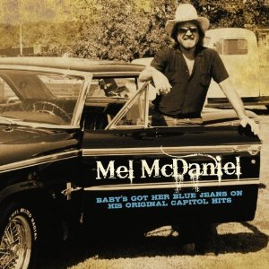 Mel McDaniel - Baby's Got Her Blue Jeans On His Original Capitol Hits (2012) Album Tracklist