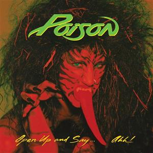 Poison - Tearin' Down The Walls Lyrics