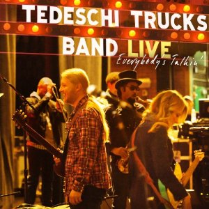 Tedeschi Trucks Band - Everybody's Talkin' (2012) Album Tracklist