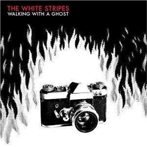 The White Stripes - Walking With A Ghost Lyrics
