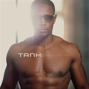 Tank - Crazy Lyrics (Feat. Kevin McCall)