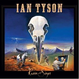 Ian Tyson - Raven Singer (2012) Album Tracklist