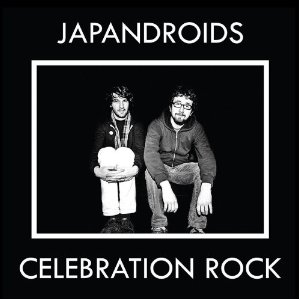 Japandroids - Celebration Rock (2012) Album Tracklist