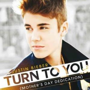 Justin Bieber - Turn To You Lyrics