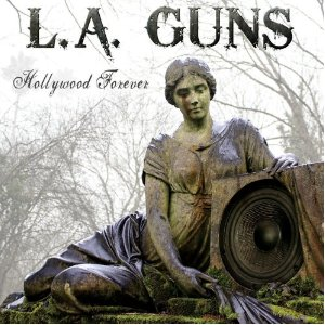 La Guns - Hollywood Forever (2012) Album Tracklist