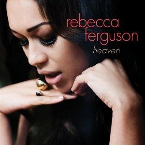 Rebecca Ferguson - Heaven (2012) Album Tracklist
