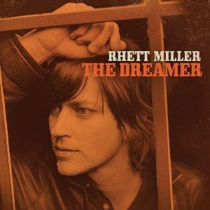 Rhett Miller - The Dreamer (2012) Album Tracklist