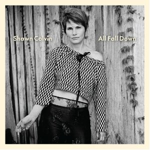 Shawn Colvin - All Fall Down (2012) Album Tracklist
