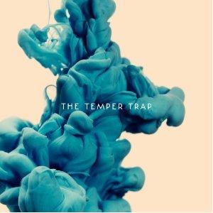 The Temper Trap - Temper Trap (2012) Album Tracklist