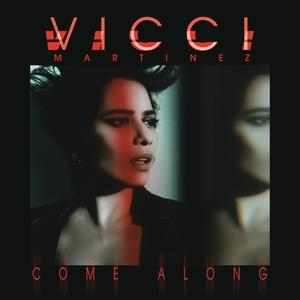 Vicci Martinez - Come Along