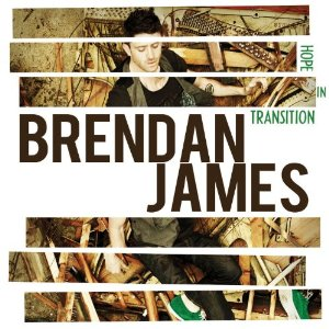 Brendan James - Hope in Transition (2012) Album Tracklist