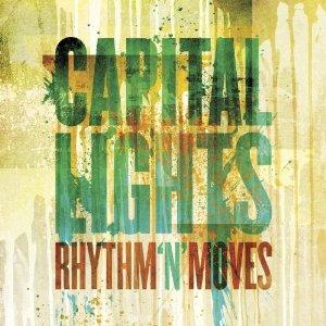 Capital Lights - Rhythm N Moves (2012) Album Tracklist
