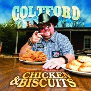 Colt Ford - Chicken & Biscuits