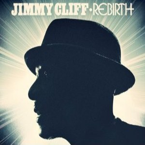 Jimmy Cliff - Rebirth (2012) Album Tracklist