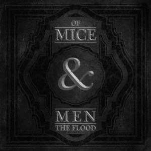 Of Mice & Men - The Flood Lyrics