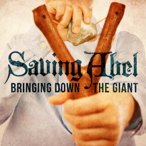 Saving Abel - Bringing Down The Giant (2012) Album Tracklist