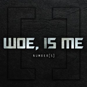 Woe Is Me - Number[s] (2012) Album Tracklist
