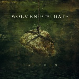 Wolves at the Gate - Captors (2012) Album Tracklist