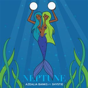 Azealia Banks - Neptune Lyrics (Feat. Shystie)