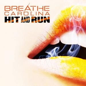 Breathe Carolina - Hit And Run Lyrics