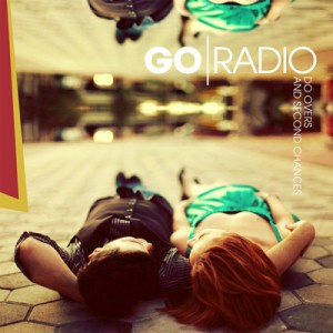 Go Radio - In Our Final Hour Lyrics