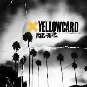 Yellowcard - Lights And Sounds