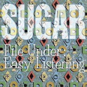 Sugar - File Under: Easy Listening (2012) Album Tracklist