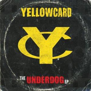 Yellowcard - The Underdog