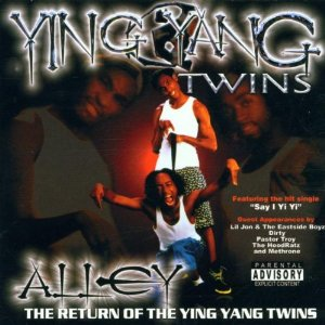Ying Yang Twins - Alley: The Return Of The Ying Yang Twins
