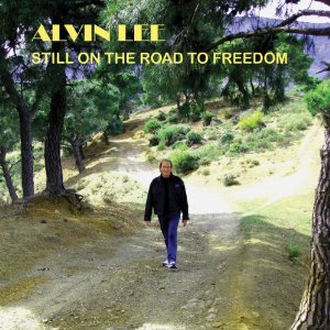 Alvin Lee - Still on the Road to Freedom (2012) Album Tracklist