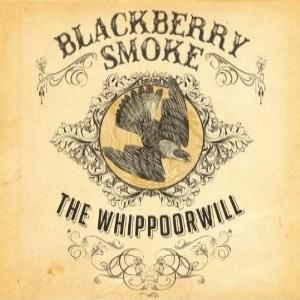Blackberry Smoke - Whippoorwill (2012) Album Tracklist