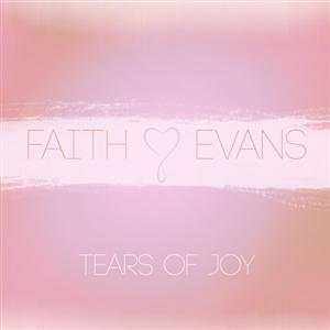 Faith Evans - Tears Of Joy Lyrics