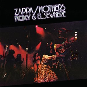 Frank Zappa - Roxy & Elsewhere (2012) Album Tracklist