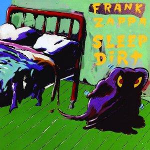 Frank Zappa - Sleep Dirt (2012) Album Tracklist