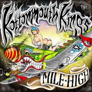 Kottonmouth Kings - Mile High (2012) Album Tracklist