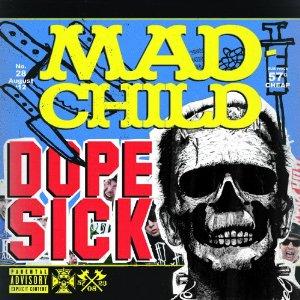 Madchild - Dope Sick (2012) Album Tracklist
