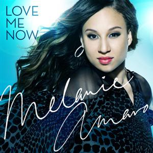 Melanie Amaro - Love Me Now Lyrics