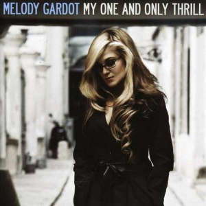 Melody Gardot - My One And Only Thrill Lyrics