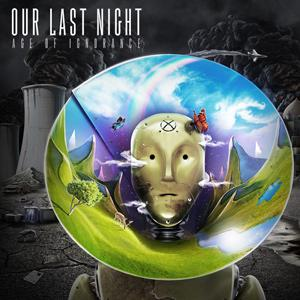 Our Last Night - Age Of Ignorance Lyrics