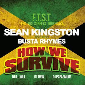 Sean Kingston - How We Survive Lyrics (Feat. Busta Rhymes)