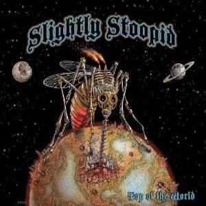Slightly Stoopid - Top Of The World (2012) Album Tracklist
