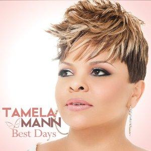 Tamela Mann - Best Days (2012) Album Tracklist