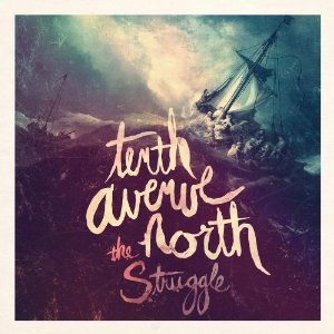 Tenth Avenue North - The Struggle (2012) Album Tracklist