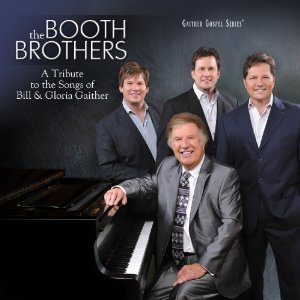 The Booth Brothers - A Tribute to the Songs of Bill & Gloria Gaither (2012) Album Tracklist