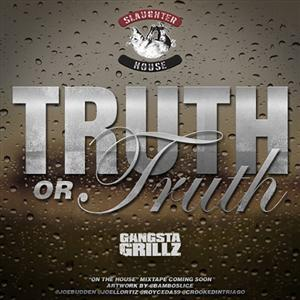 Slaughterhouse - Truth Or Truth Lyrics