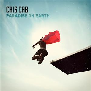 Cris Cab - Paradise (On Earth) Lyrics