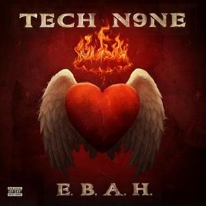 Tech N9NE - E.B.A.H
