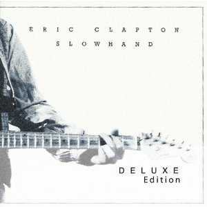 Eric Clapton - Slowhand 35th Anniversary (2012) Album Tracklist
