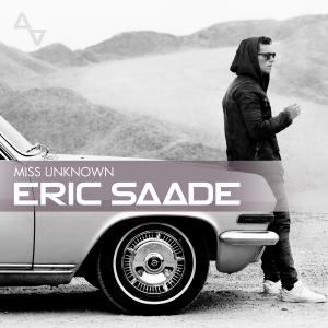 Eric Saade - Miss Unknown Lyrics